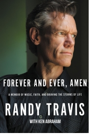 Forever And Ever, Amen - Randy Travis with Ken Abraham